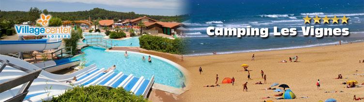 D couvrez le lieu id al pour vos vacances entre dax et - Camping les vignes lit et mixe site officiel ...
